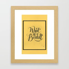 """THE YELLOW COLLECTION — """"WHAT A BEAUT!"""" Framed Art Print"""