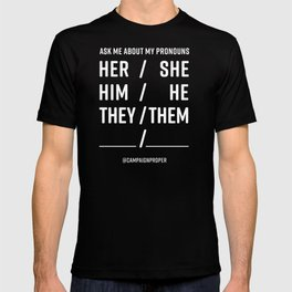 Ask Me About My Pronouns T-shirt