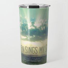 Then Sings My Song Sunbeams Travel Mug
