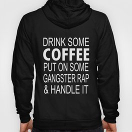 Drink Coffee Put On Some norway Hoody