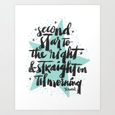 SECOND STAR TO THE RIGHT Art Print