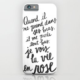 ...La vie en rose (lyrics) iPhone Case