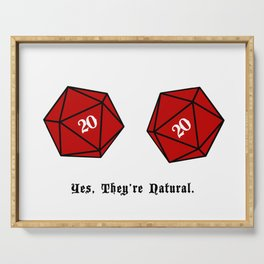 Yes, They're Natural. D20 Serving Tray