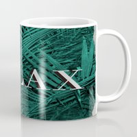 relax Mugs featuring RELAX by sincerelykarissa