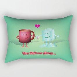 You Melt Me Away... Rectangular Pillow