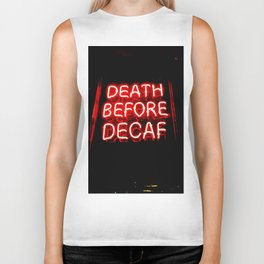 Death Before Decaf Biker Tank
