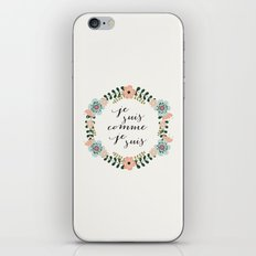 Je suis comme je suis iPhone & iPod Skin