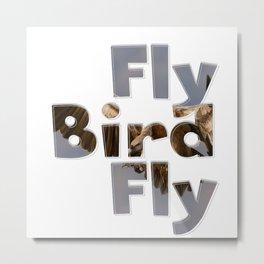 Fly Bird Fly Metal Print