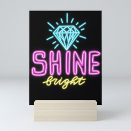 Shine Bright Mini Art Print