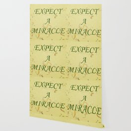 Expect A Miracle Wallpaper