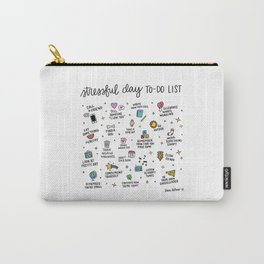 Stressful Day To-Do List Carry-All Pouch