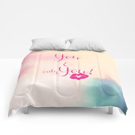 You & only You! {} Comforters
