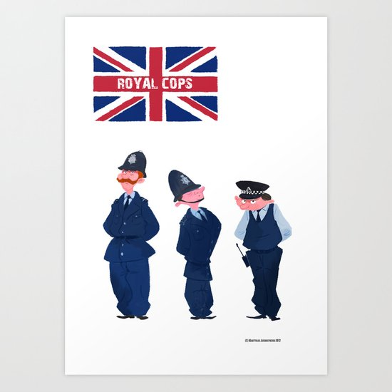 Royal Cops Art Print