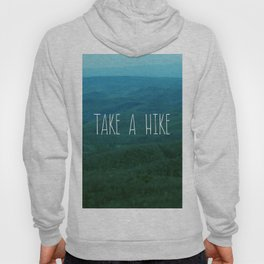 Take A Hike Hoody