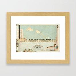 """""""Feel it or not"""" Framed Art Print"""