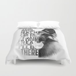 German Shepherd Quote Text Duvet Cover