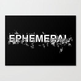 "Word ""Ephemeral"" in a minimal design Canvas Print"