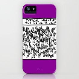 HA HA HA CLUB iPhone Case
