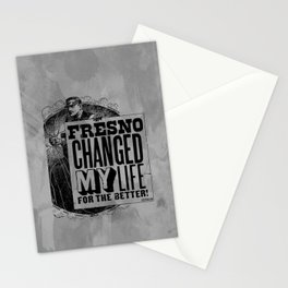 Fresno Changed My Life For The Better Stationery Cards