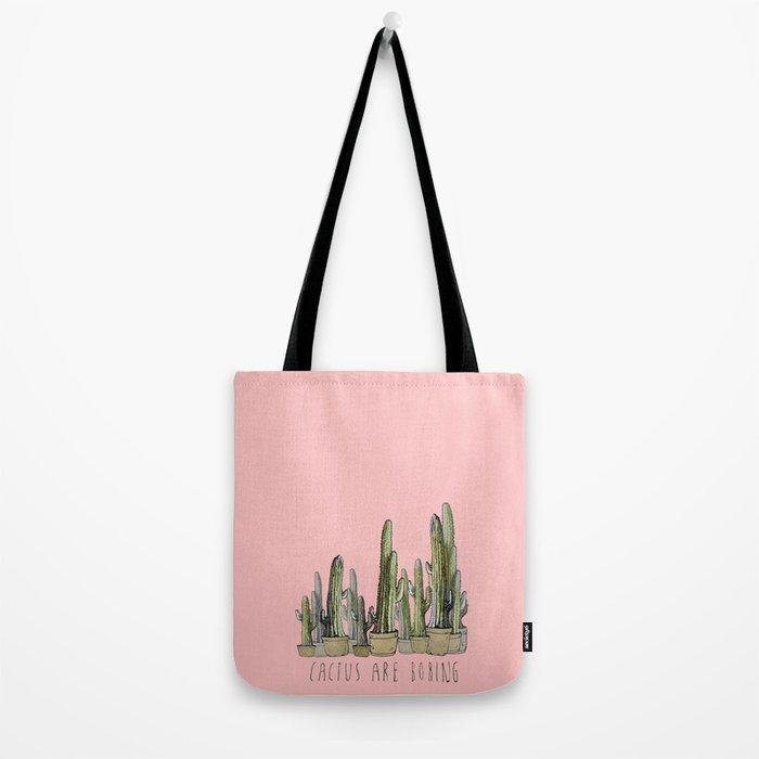 cactus are boring !! Tote Bag