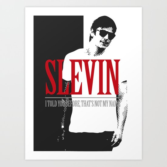 Lucky Scarface Slevin. Art Print