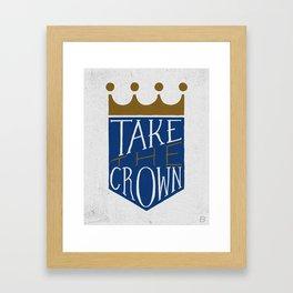 Take The Crown Framed Art Print