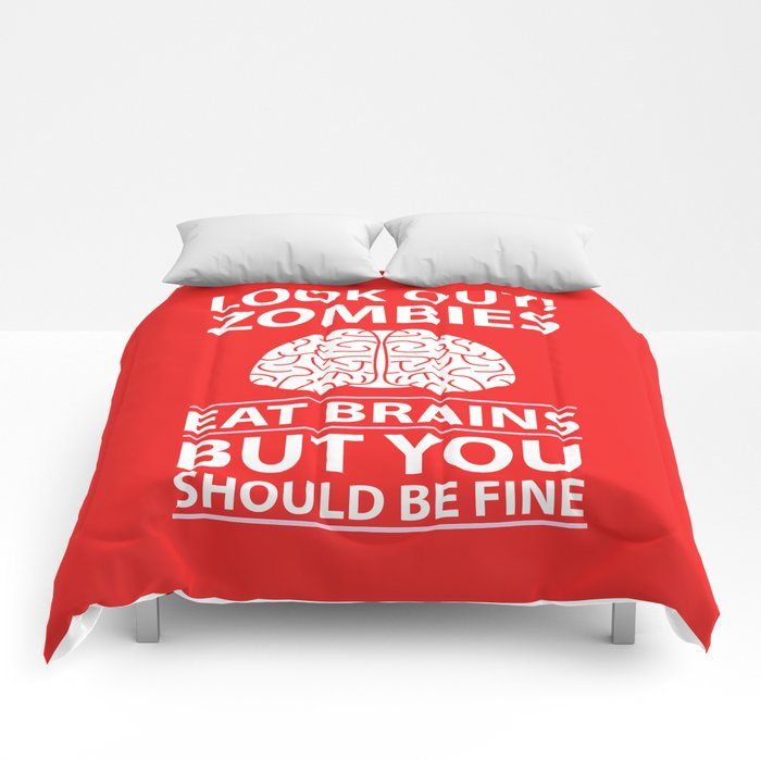 Look Out - Zombies Eat Brains Comforters