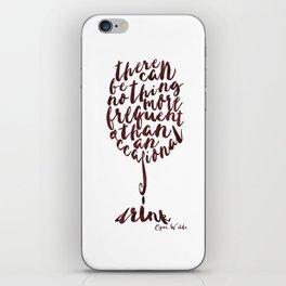 Drink - Oscar Wilde iPhone Skin