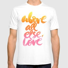 ABOVE ALL ELSE, LOVE MEDIUM White Mens Fitted Tee