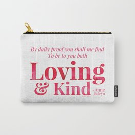 Loving & Kind in Bright Pink Carry-All Pouch