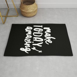 Make Today Amazing black and white typography inspirational motivational home wall bedroom decor Rug