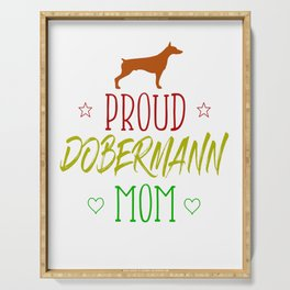 Proud Dobermann Mom Dog Mother Sport Serving Tray