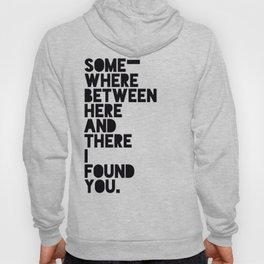 Here & There Hoody
