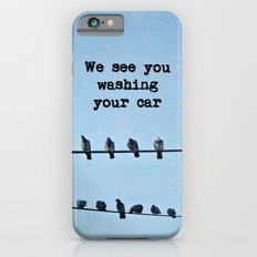 When Pigeons Plan... Slim Case iPhone 6s