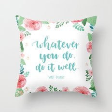 Do It Well Floral Quote Throw Pillow