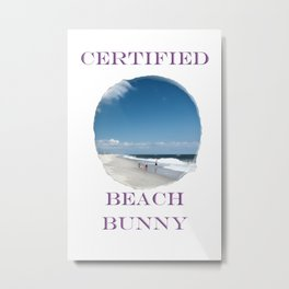 Certified Beach Bunny Metal Print