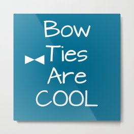 DOCTOR WHO Bow Ties Are Cool Teal Metal Print