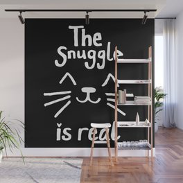 The Snuggle is Real (White on Black) Wall Mural