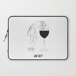 Wine not? girls party Laptop Sleeve