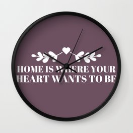 Home is where your heart wants to be purple Wall Clock