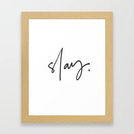 Slay (white) Framed Art Print
