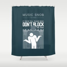 DON'T Block the View — Music Snob Tip #809 Shower Curtain
