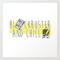 Art Print featuring BlockBuster and Chill by Jazzdoodles