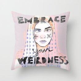 cara delevigne - embrace your weirdness Throw Pillow