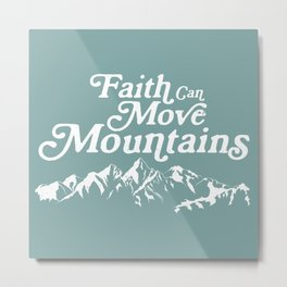 Retro Faith can Move Mountains Metal Print