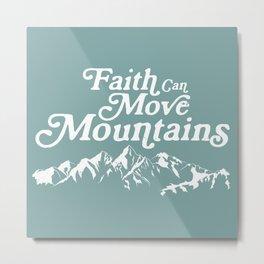 Retro Faith can Move Mountains Metal Print