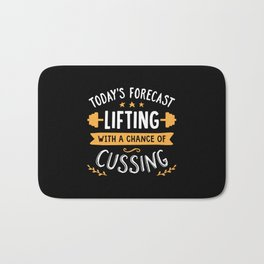 Today's Forecast Lifting With A Chance Of Cussing Bath Mat