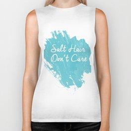 Salt Hair Don't Care  Biker Tank