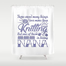 Knitting Nana Shower Curtain