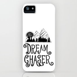 Dream Chaser, Mountain Adventure iPhone Case